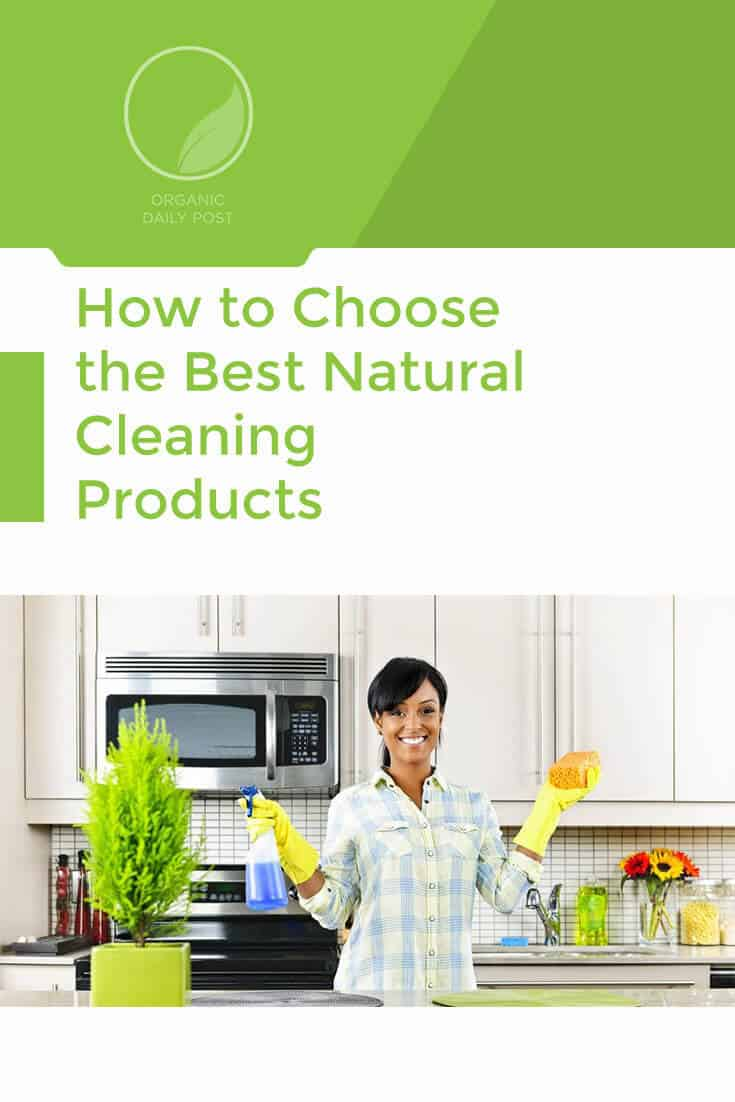 There are many cleaning products out there that can actually cause you serious harm. Here's how to choose natural cleaning products.