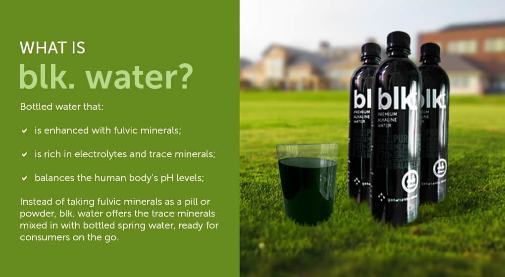 What is blk water?